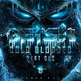 Cold Blooded (EP) Lyrics Datsik