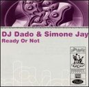 Miscellaneous Lyrics DJ Dado & Simone Jay