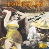 Knocked Out Loaded Lyrics Dylan Bob