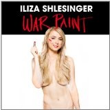 War paint Lyrics Iliza Slesinger