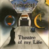 Theatre Of My Life Lyrics Inishmore