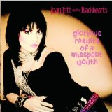 Glorious Results Of A Misspent Youth Lyrics Joan Jett