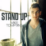 Stand Up (Single) Lyrics Mike Tompkins