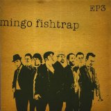 EP 2 Lyrics Mingo Fishtrap