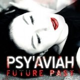 Future Past Lyrics Psy'Aviah