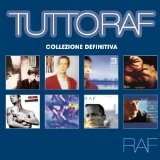 Tutto Raf Lyrics Raf