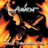 Walk Through Fire Lyrics Raven