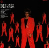 Body Wishes Lyrics Rod Stewart