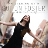 An Evening With Sutton Foster Lyrics Sutton Foster