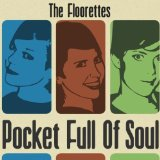 Pocket Full Of Soul Lyrics The Floorettes