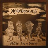 Adios I'm A Ghost Lyrics The Moondoggies