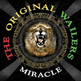 Miracle (EP) Lyrics The Original Wailers