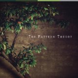 The Pattern Theory Lyrics The Pattern Theory