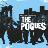The Very Best of The Pogues Lyrics The Pogues
