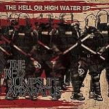 The Hell Or High Water (EP) Lyrics The Red Jumpsuit Apparatus