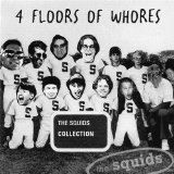 4 Floors Of Whores Lyrics The Squids