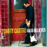Hard Believer Lyrics Tommy Castro