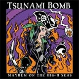 Mayhem on the High Seas (EP) Lyrics Tsunami Bomb