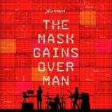 The Mask Gains Over Man Lyrics Xuman