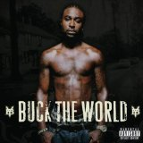 Buck The World Lyrics Young Buck