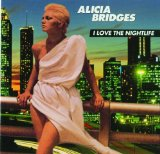I Love the Nightlife Lyrics Alicia Bridges