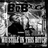 We Still In This Bitch (Single) Lyrics B.o.B
