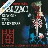 Beyond The Darkness Lyrics Balzac