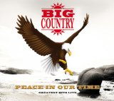 Peace In Our Time Lyrics Big Country