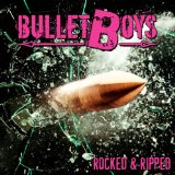 Rocked And Ripped Lyrics BulletBoys
