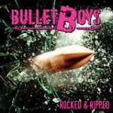 Rocked & Ripped Lyrics BulletBoys