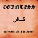 Sermons of the Infidel Lyrics Countess