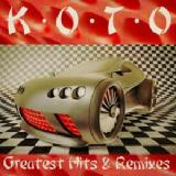 Greatest Hits and Remixes Lyrics Koto
