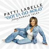 Gotta Go Solo (Single) Lyrics Labelle Patti