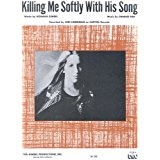 Killing Me Softly With His Song Lyrics Norman Gimbel