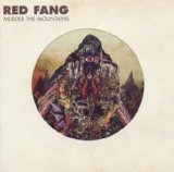Murder The Mountains Lyrics Red Fang
