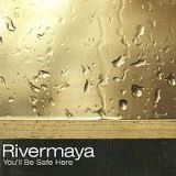 You'll Be Safe Here - EP Lyrics Rivermaya