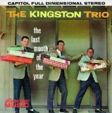 The Last Month Of The Year Lyrics The Kingston Trio