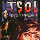 Disappear Lyrics TSOL