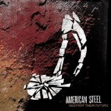 American Steel Lyrics American Steel