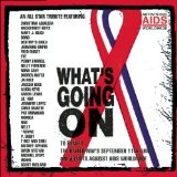 What's Going On Lyrics Artists Against AIDS Worldwide