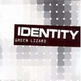 Identity Lyrics Green Lizard