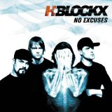 No Excuses Lyrics H-Blockx