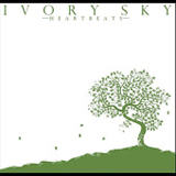 Heartbeats Lyrics Ivory Sky
