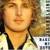 Make My Move Lyrics Jason Blaine