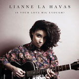 Is Your Love Big Enough? (Single) Lyrics Lianne La Havas