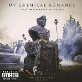 May Death Never Stop You Lyrics My Chemical Romance