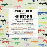 War Child Presents Heroes Lyrics Peaches