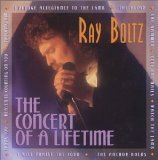 Concert Of A Lifetime Lyrics Ray Boltz
