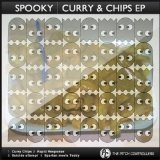 Curry & Chips EP Lyrics Spooky