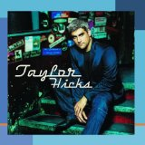 Miscellaneous Lyrics Taylor Hicks